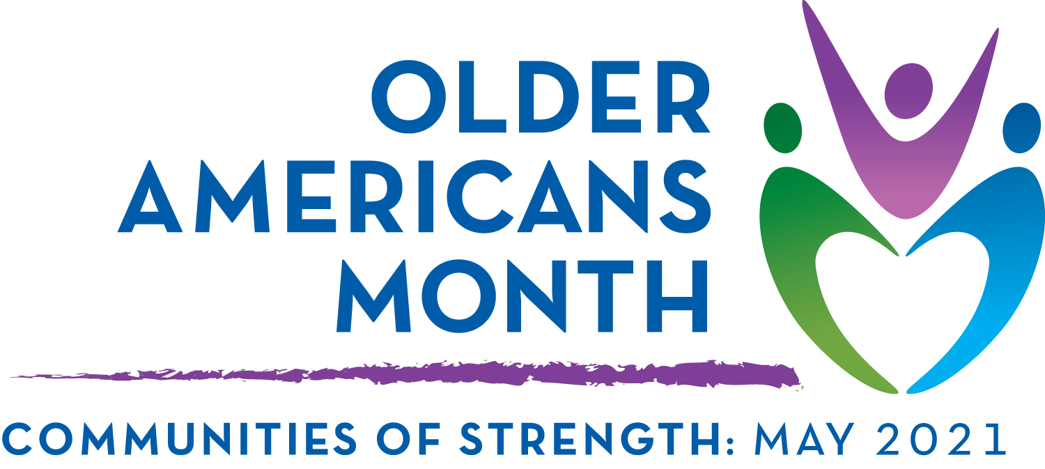 Logo stating that May 2021 is Older Americans Month